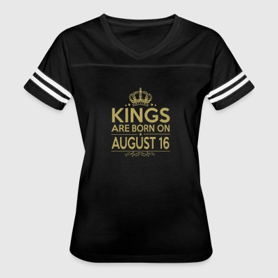 Kings are born on August 16 - Women's Vintage Sport T-Shirt
