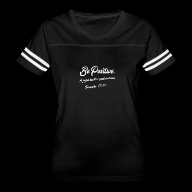 Be Positive - Women's Vintage Sport T-Shirt