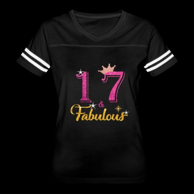 17 Fabulous Queen Shirt 17th Birthday Gifts - Women's Vintage Sport T-Shirt