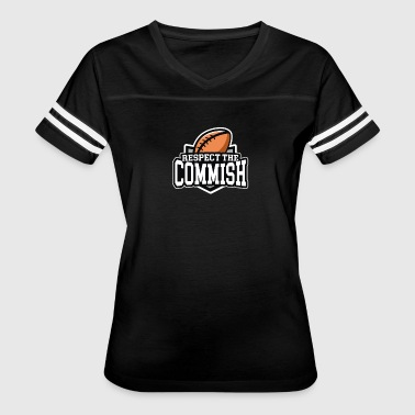 Respect the Commish Fantasy Football - Women's Vintage Sport T-Shirt