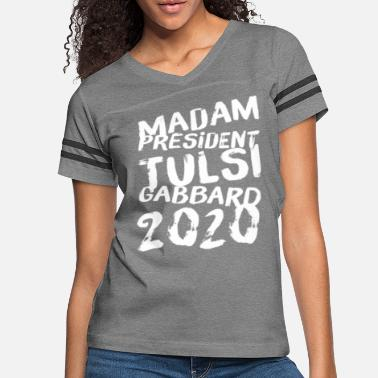 Democratic Party Madam President Tulsi Gabbard 2020 - Women's Vintage Sport T-Shirt