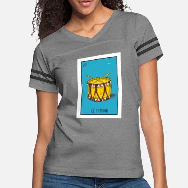 Tambores El Tambor Card Gift The Drum Card Mexican Lottery - Women's Vintage Sport T-Shirt