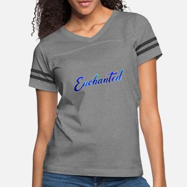 Enchanted enchanted J - Women's Vintage Sport T-Shirt