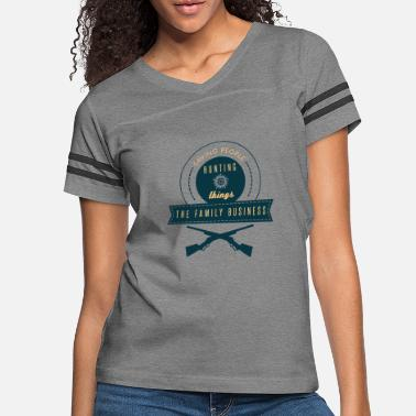 Tv Supernatural - hunting things the family - Women's Vintage Sport T-Shirt