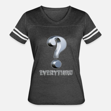 Question Everything Question Everything - Women's Vintage Sport T-Shirt