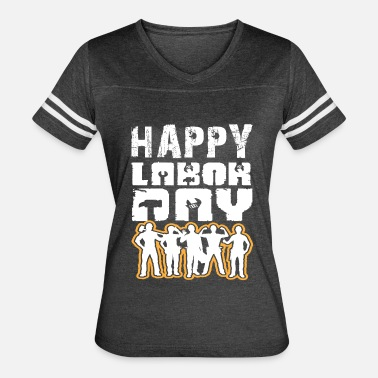 Happy Labor Day T-shirt - Proletariat Tshirt, Gift - Women's Vintage Sport T-Shirt