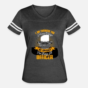I Am An Office Manager I Am Thankful For Being A Officer Tshirt - Women's Vintage Sport T-Shirt