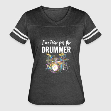 Drum Set I'm Here for the Drummer - Women's Vintage Sport T-Shirt