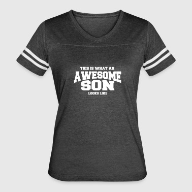 This Is What An Awesome Son Looks Like What An Awesome Son Looks Like - TEE - Women's Vintage Sport T-Shirt