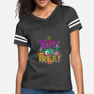 Trick Or Treat Trick Or Treat - Women's Vintage Sport T-Shirt