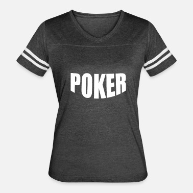 Bluffer Bluffer Poker Gift for Poker Players - Women's Vintage Sport T-Shirt