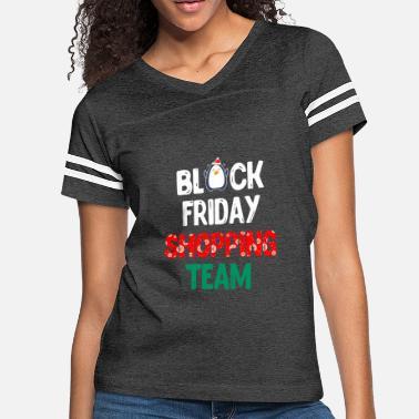 bf2c433d3 Black Friday Funny Black Friday Shopping Team Shirt Christmas Gift TS -  Women'. Women's Vintage Sport T-Shirt