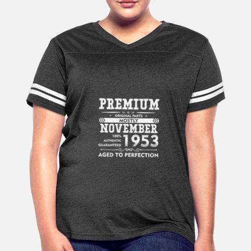cc7ddeac Born in November, 1953 - 65th Birthday T-shirt Women's Vintage Sport ...