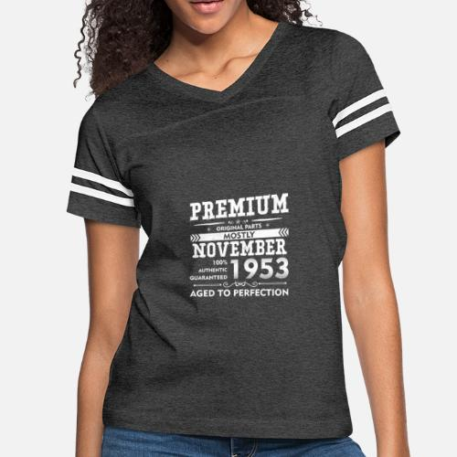 23bd33a8 Women's Vintage Sport T-ShirtBorn in November, 1953 - 65th Birthday T-shirt