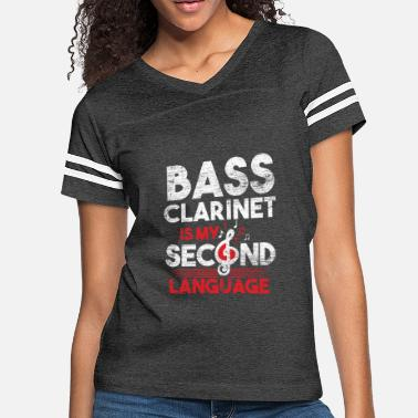 Bass Bass Clarinet Is My Second Language - Women's Vintage Sport T-Shirt