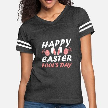 Happy Easter Fool's Day T Shirt - Women's Vintage Sport T-Shirt