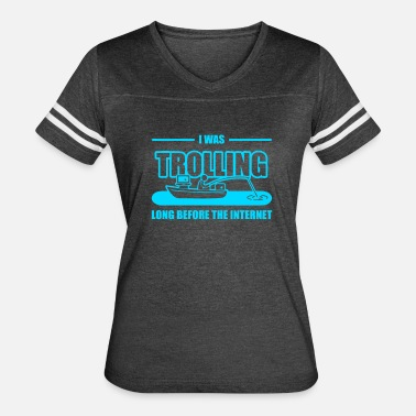Internet Troll Trolling Before The Internet - Women's Vintage Sport T-Shirt