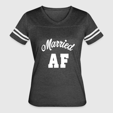 Married AF Funny Shirt - Women's Vintage Sport T-Shirt