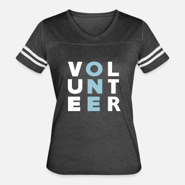 Volunteer Volunteer ONE - Women's Vintage Sport T-Shirt