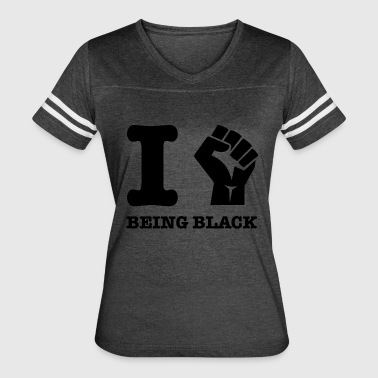I love being Black - Women's Vintage Sport T-Shirt