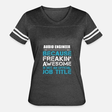 Audio Engineer Designs AUDIO ENGINEER - Women's Vintage Sport T-Shirt