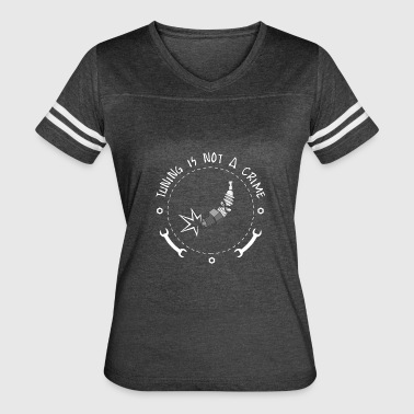 Tuning is not a crime - Women's Vintage Sport T-Shirt