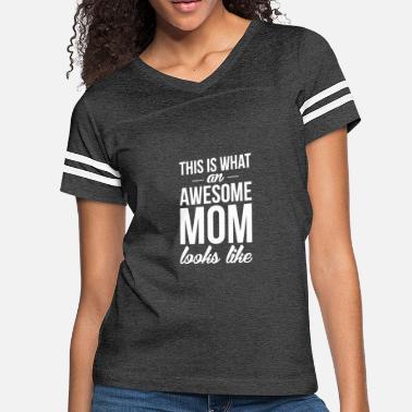 70cbe3b0a879 Awesome Mom funny tshirt - Women's Vintage Sport T-Shirt