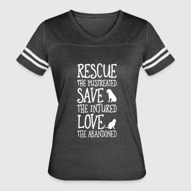 rescued the mistreated save the injured - Women's Vintage Sport T-Shirt