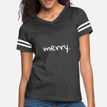merry. - Women's Vintage Sport T-Shirt
