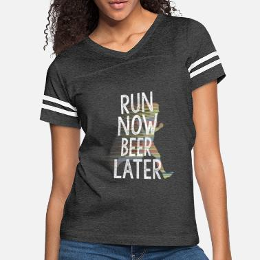 Running Run Now Beer Later Funny Running Gift Runners - Women's Vintage Sport T-Shirt