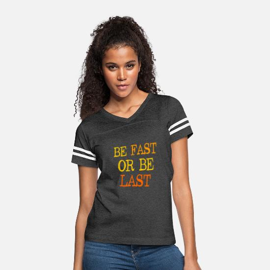 Winner T-Shirts - Be fast or be last - Streetwear - Styler - Women's Vintage Sport T-Shirt vintage smoke/white