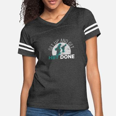 Lifting Get Up And Get Hiit Done - Women's Vintage Sport T-Shirt