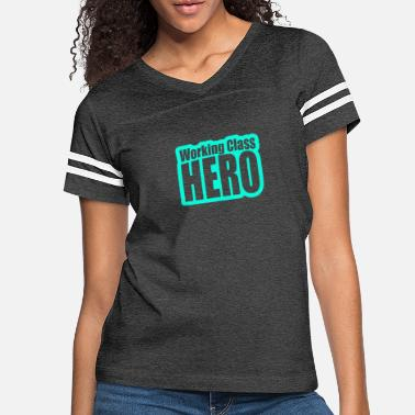Working Class Working Class Hero - Women's Vintage Sport T-Shirt