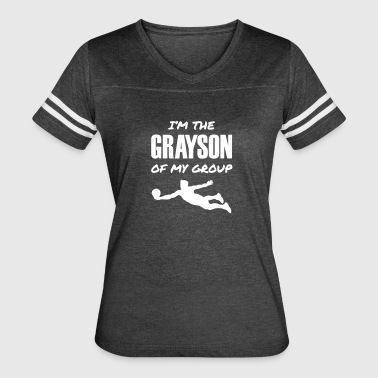 I'm the Grayson of My Group - Women's Vintage Sport T-Shirt