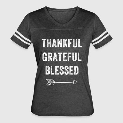 Thankful grateful blessed - Women's Vintage Sport T-Shirt