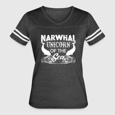 Narwhal Unicorn Of The Sea Shirt - Women's Vintage Sport T-Shirt