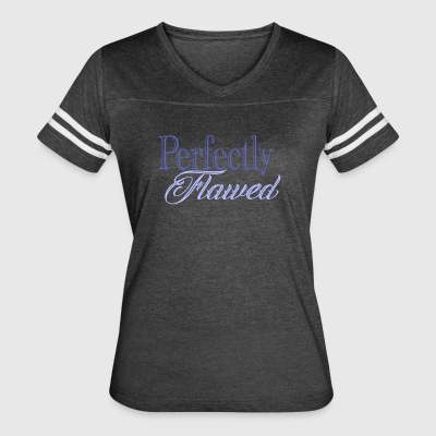 perfectly flawed blue - Women's Vintage Sport T-Shirt