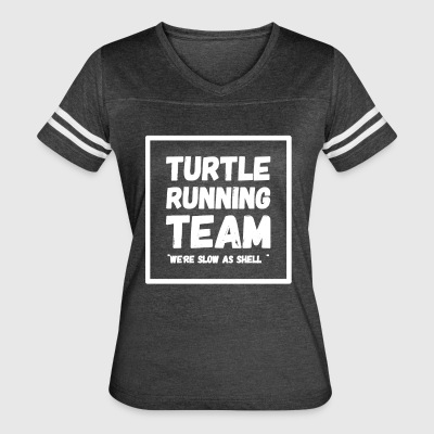Turtle running team we're slow as hell - Women's Vintage Sport T-Shirt