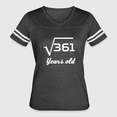 Square Root Of 361 19 Years Old - Women's Vintage Sport T-Shirt