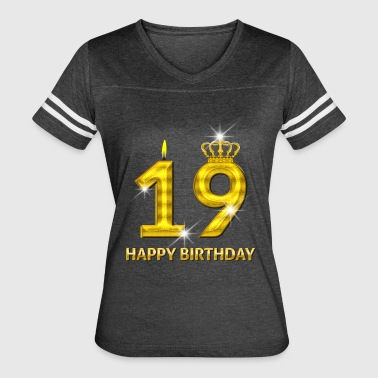 19 - Happy Birthday - Golden Number - Women's Vintage Sport T-Shirt