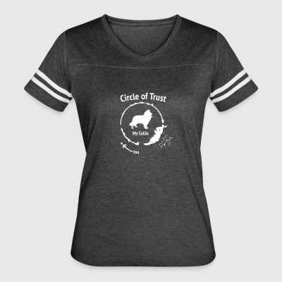 Funny Collie shirt - Circle of Trust - Women's Vintage Sport T-Shirt