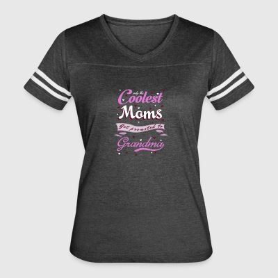 Only The Best Moms Get Promoted To Grandma T Shirt - Women's Vintage Sport T-Shirt