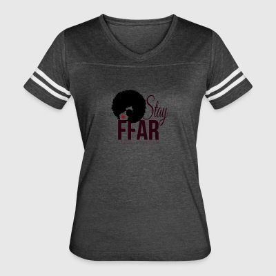 STAY FFAR (Fabulously Far Above Rubies) - Women's Vintage Sport T-Shirt
