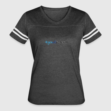 You will be found hastag - Women's Vintage Sport T-Shirt