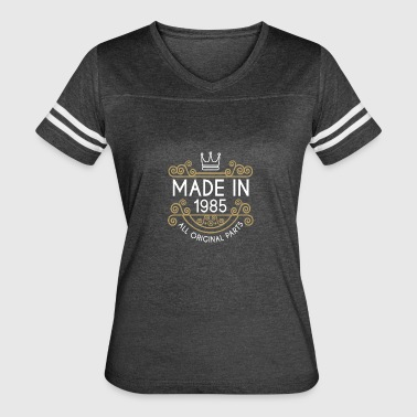 Made In 1985 All Original Parts - Women's Vintage Sport T-Shirt