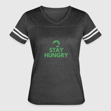 Stay hungry Project Wolfpack - Women's Vintage Sport T-Shirt