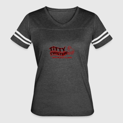 Titty Twister - Women's Vintage Sport T-Shirt