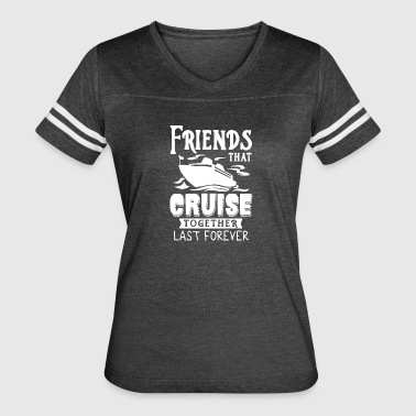 Friends Cruise Together Tee Shirt - Women's Vintage Sport T-Shirt