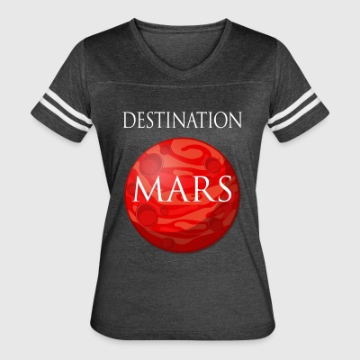 Destination Mars Space - Women's Vintage Sport T-Shirt