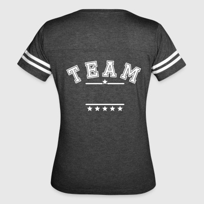TEAM your text. Team shirt family company name - Women's Vintage Sport T-Shirt